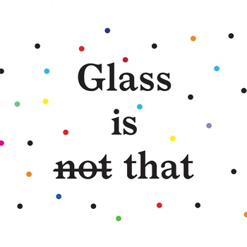 glass is not that