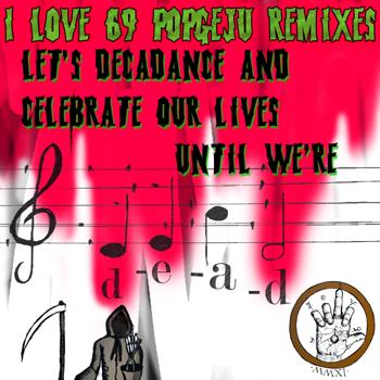 ilove69pogeju remixy